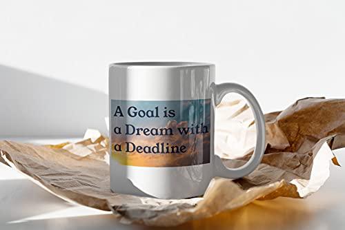 """DKISEE Taza de té con texto en inglés """"A Goal Is A Dream With A Deadline"""" para empresarios y mensaje positivo para nuevos propietarios de negocios"""