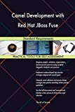 Camel Development with Red Hat JBoss Fuse Standard Requirements