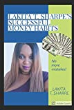 Lakita T. Sharpe's Successful Money Habits