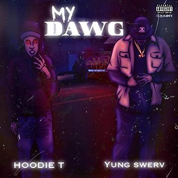 HoodieT-My Dawg