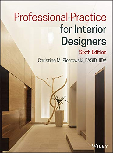 Compare Textbook Prices for Professional Practice for Interior Designers 6 Edition ISBN 9781119554516 by Piotrowski, Christine M.