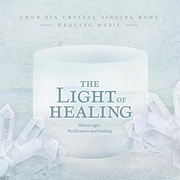 The Light of Healing (Crystal Singing Bowl Healing Music)