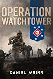 Operation Watchtower: 1942 Battle for Guadalcanal (WW2 Pacific Military History Series Book 1) (English Edition)
