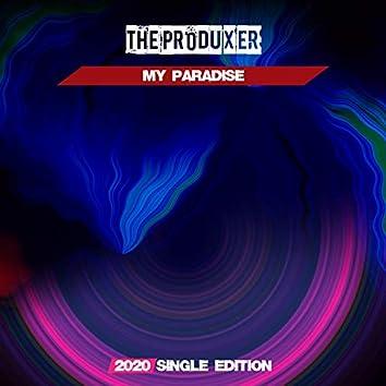My Paradise (2020 Short Radio)