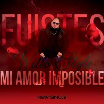 Fuistes Mi Amor Imposible