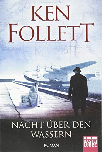 Nacht über den Wassern: Roman .