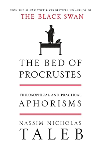 The Bed of Procrustes: Philosophical and Practical Aphorisms (Incerto)の詳細を見る