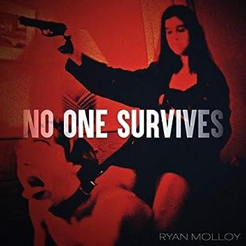 No One Survives