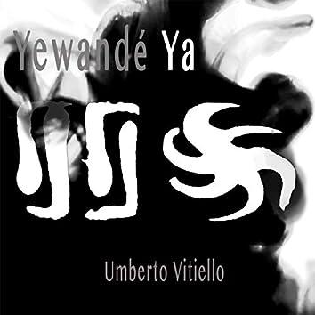Yewandè Ya (feat. Giancarlo Capo, Badara Seck, Kaw Sissoko, Ady Thioune, Matteo di Francesco)