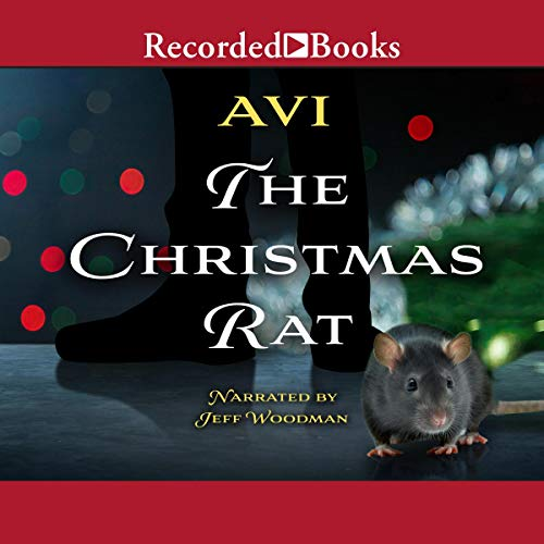 The Christmas Rat Audiobook By Avi cover art
