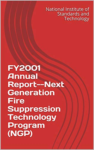 FY2001 Annual Report--Next Generation Fire Suppression Technology Program (NGP)