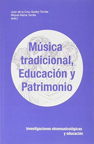Música Tradicional, Educación y Patrimonio: