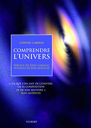Comprendre l'univers :