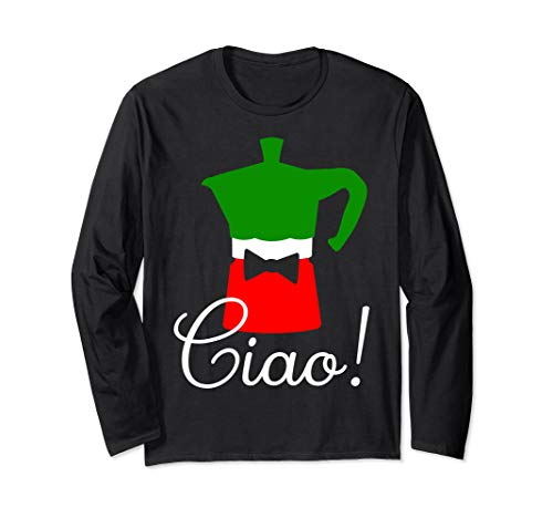 Ciao! Moka-Topf mit italienischen Flaggen-Farben - Italien Langarmshirt