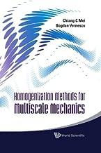 Homogenization Methods for Multiscale Mechanics by Chiang C Mei, Bogdan Vernescu (2010) Hardcover