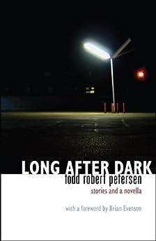 Long After Dark by [Todd Robert Petersen]