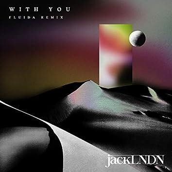 With You (Fluida Remix)