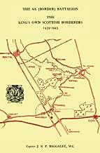 The 6th (Border) Bn. King's Own Scottish Borderers 1939-45