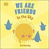 We Are Friends: In The Sky (English Edition)