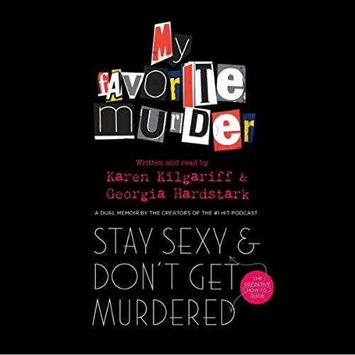 Stay Sexy and Don't Get Murdered audiobook cover art