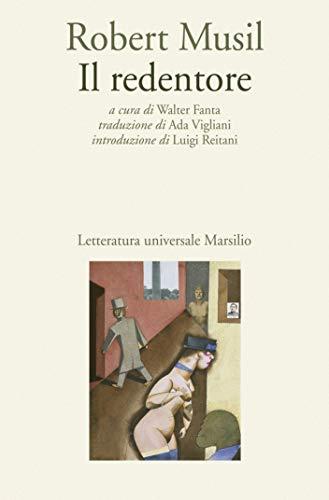 """Il redentore: \""""L'uomo senza qualità\"""" in una versione preliminare (Letteratura universale. Gli Anemoni)"""
