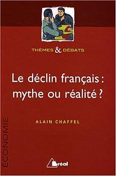 Paperback Le déclin français, mythe ou réalité ? (Thèmes et débats) [French] Book