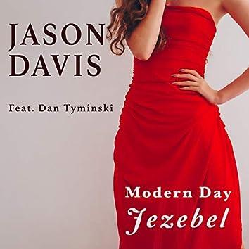 Modern Day Jezebel (feat. Dan Tyminski)