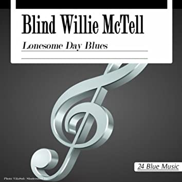 Blind Willie McTell: Lonesome Day Blues