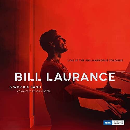 Bill Laurance & WDR Big Band