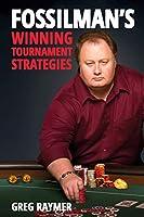 Fossilman's Winning Tournament Strategies