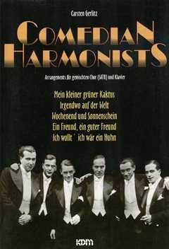 COMEDIAN HARMONISTS - arrangiert für Gemischter Chor - (SATB) - Klavier [Noten / Sheetmusic] Komponist: COMEDIAN HARMONISTS