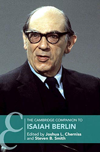 The Cambridge Companion to Isaiah Berlin (Cambridge Companions to Philosophy) (English Edition)