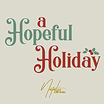 A Hopeful Holiday