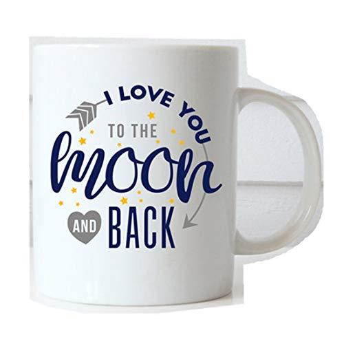 Taza de café con texto 'I Love You to The Moon and Back'