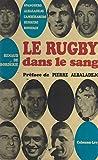 Le rugby dans le sang