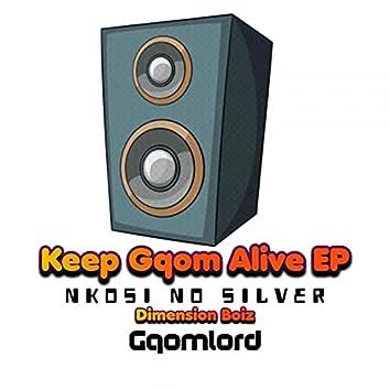 Keep Gqom Alive EP