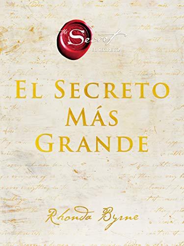 Greatest Secret, The \ El Secreto Más Grande (Spanish edition) (The Secret)