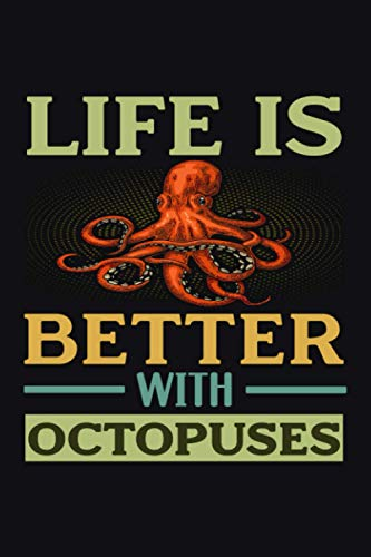 Life Is Better With Octopuses: Funny Octopus Ocean Composition Notebook 120 pages 6
