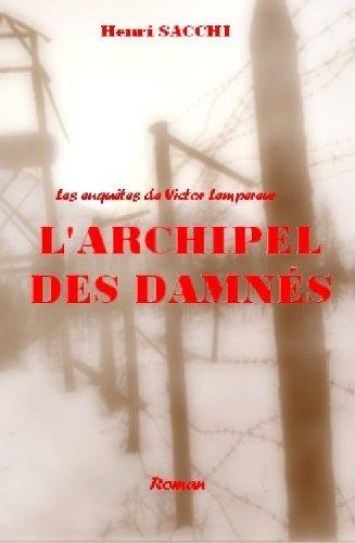 L'Archipel des damnés (Les enquêtes de Victor Lempereur t. 2) (French Edition)