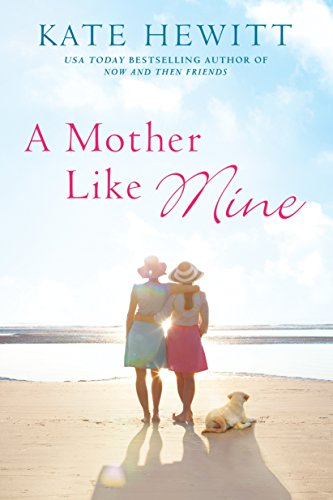 A Mother Like Mine (A Hartley-by-the-Sea Novel Book 3)