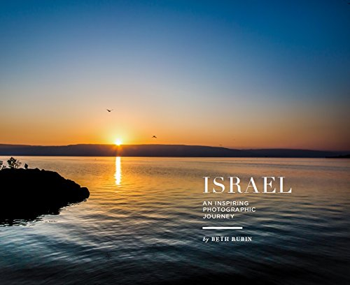 Israel: An Inspiring Photographic Journey