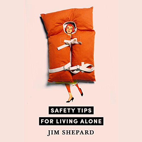 Safety Tips for Living Alone audiobook cover art