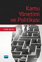 Kamu Yönetimi ve Politikasi