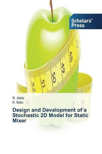 Design and Development of a Stochastic 2D Model for Static Mixer