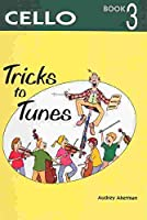 Tricks to Tunes Cello Book 3 (Flying Start)