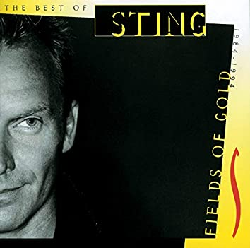 Fields Of Gold - The Best Of Sting 1984-1994