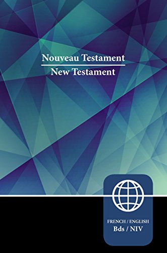 Semeur, NIV, French/English Bilingual New Testament, Paperback (French Edition)