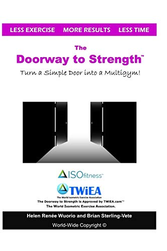 The Doorway to Strength: Turn a Door into a Strength-Building Multigym.
