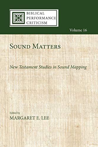 Sound Matters: New Testament Studie…