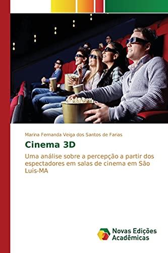Cinema 3D: Uma análise sobre a percepção a partir dos espectadores em salas de cinema em São Luis-MA
